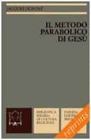 Il metodo parabolico di Gesù - Dupont Jacques