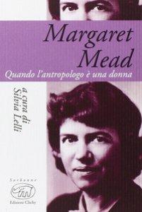 Copertina di 'Margaret Mead. Una donna che guarda il mondo'