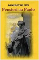 Pensieri su Paolo - Benedetto XVI