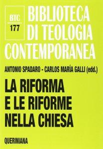 Copertina di 'La riforma e le riforme nella Chiesa'