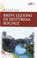 Brevi lezioni di dottrina sociale - Bartolomeo Sorge