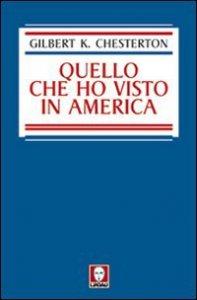Copertina di 'Quello che ho visto in America'