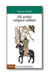 Copertina di 'Gli ordini religiosi militari'