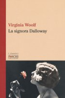 La signora Dalloway - Woolf Virginia
