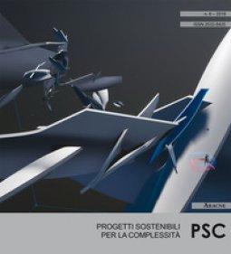 Copertina di 'PSC. Progetti sostenibili per la complessità (2018)'