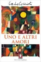 Uno e altri amori - Carlo Coccioli