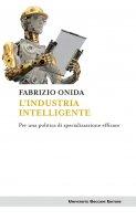 L'industria intelligente - Fabrizio Onida