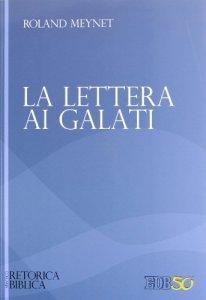 Copertina di 'La Lettera ai Galati'