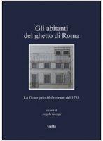 Gli abitanti del ghetto di Roma