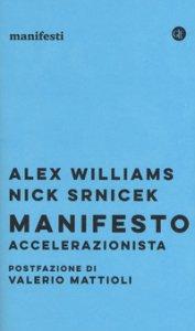 Copertina di 'Manifesto accelerazionista'