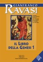 Il libro della Genesi 1 e 2. Dieci conferenze tenute al Centro culturale S. Fedele di Milano - Ravasi Gianfranco