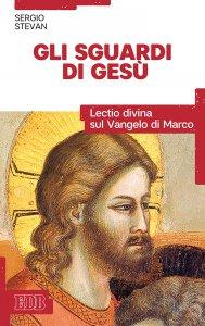 Copertina di 'Gli sguardi di Gesù'