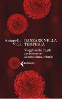 Danzare nella tempesta - Antonella Viola