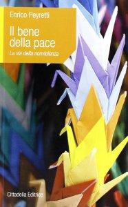 Copertina di 'Il bene della pace'