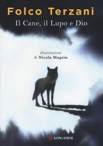 Copertina di 'Il cane, il lupo e Dio'