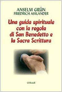 Copertina di 'Lavoro e preghiera. Un cammino spirituale con la Regola di san Benedetto e la Sacra Scrittura'