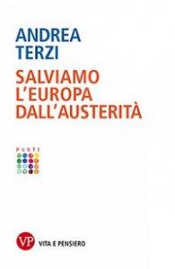 Copertina di 'Salviamo l'Europa dall'austerità'