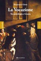 La vocazione - Gioia Francesco