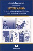 Lettere a Gino - Bernasconi Gionata
