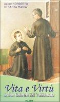 Vita e virtù di San Gabriele dell'Addolorata - Padre Norberto di Santa Maria