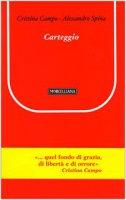 Carteggio - Campo Cristina, Spina Alessandro