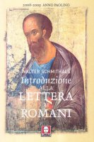 Introduzione alla lettera ai romani - Schmithals Walter