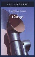 Cargo - Simenon Georges