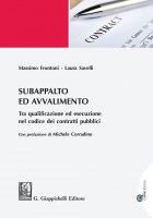 Subappalto e avvalimento - Massimo Frontoni, Laura Savelli