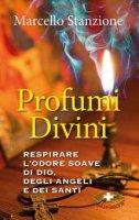 Profumi divini - Marcello Stanzione