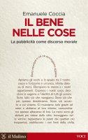 Il bene nelle cose - Emanuele Coccia