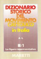 Dizionario storico del movimento cattolico in Italia [vol_3.1]