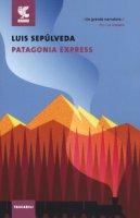 Patagonia express - Sepúlveda Luis