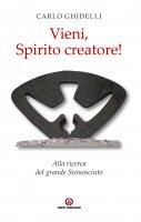 Vieni, Spirito creatore! - Carlo Ghidelli