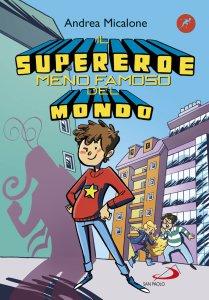 Copertina di 'Il supereroe meno famoso del mondo'