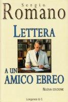 Lettera a un amico ebreo - Sergio Romano