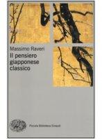 Il pensiero giapponese classico - Massimo Raveri
