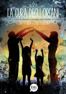 Copertina di 'La cura degli orfani'