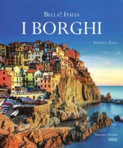 Copertina di 'Bella! Italia. I borghi. Ediz. italiana e inglese'