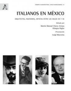 Copertina di 'Italianos en México. Arquitectos, ingenieros, artistas entre los siglos XIX y XX'