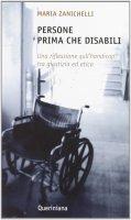 Persone prima che disabili - Zanichelli Maria