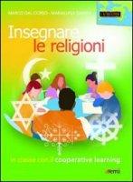 Insegnare le religioni - Dal Corso Marco, Damini Marialuisa
