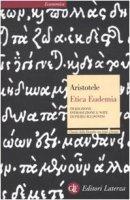 Etica eudemia. Testo greco a fronte - Aristotele