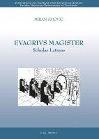 Evagrius Magister - Miran Sajovic