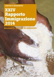 Copertina di 'XXIV Rapporto immigrazione 2014'