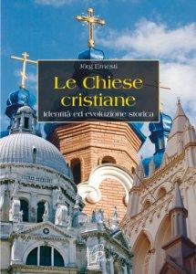 Copertina di 'Le chiese cristiane'