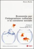 Economia per l'integrazione culturale e la coesione sociale - Mavilia Roberto