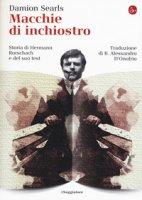 Macchie di inchiostro. Storia di Hermann Rorschach e del suo test - Searls Damion