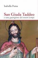 San Giuda Taddeo e una guarigione dei nostri tempi - Isabella Puma