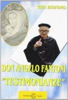 Don Angelo Fantoni. Testimonianze - Buonomo Rita