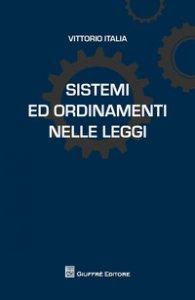 Copertina di 'Sistemi ed ordinamenti nelle leggi'